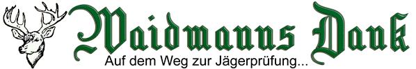 Waidmanns Dank!