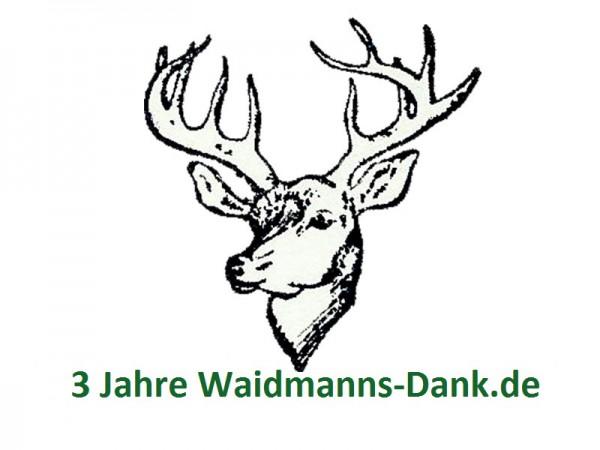 3 Jahre Waidmanns-Dank.de